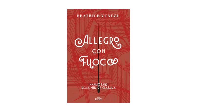 allegro-con-fuoco-beatrice-venezi-musica-classica-direttore-orchestra