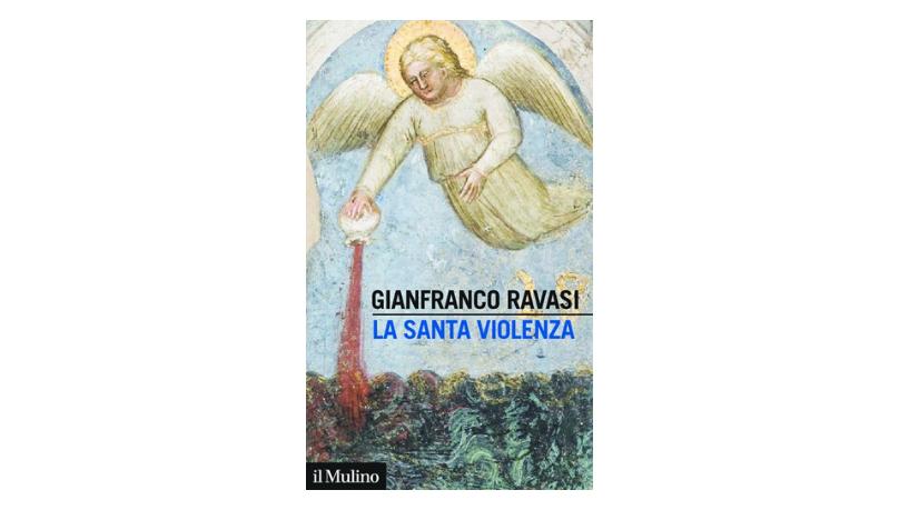 la-santa-violenza-libro-ravasi